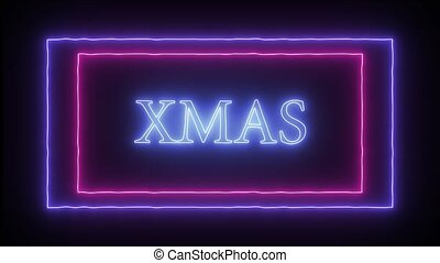 "Animation flashing neon sign ""Xmas"" - Animation flashing..."