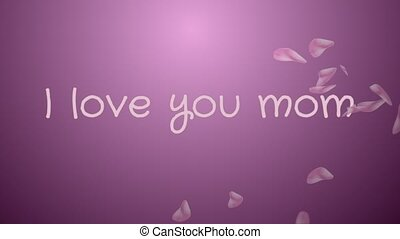 Animation I love you mom, mother's day, greeting card