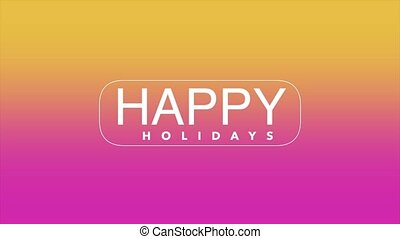 Animation intro text Happy Holidays on gradient fashion and ...