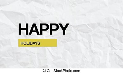 Animation intro text Happy Holidays on white hipster and grunge background
