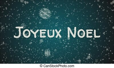 Animation Joyeux Noel - Merry Christmas in french, falling...