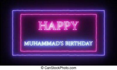 "Animation neon sign ""Happy Muhammad's Birthday"" - Animation..."
