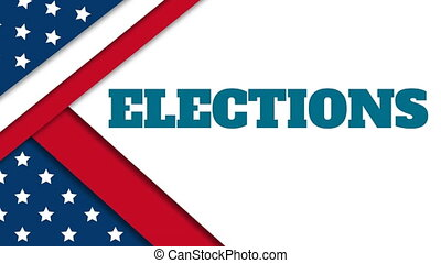 Animation of a word Elections with an U.S. flag on white background