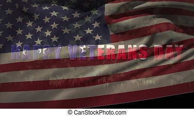 Animation of American flag waving over Happy Veterans Day ...