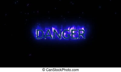 Danger text appearing on purple fire - Animation of Danger ...