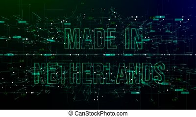 Animation of digital space with 'Made in Netherlands' text