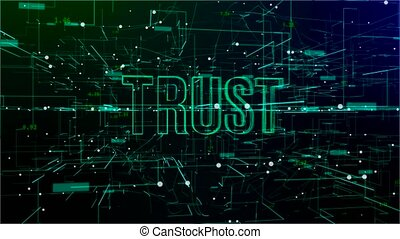 Animation of digital space with 'Trust' text - Animation of...