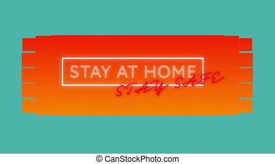 Animation of neon text Stay Home Stay Safe on blue and ...