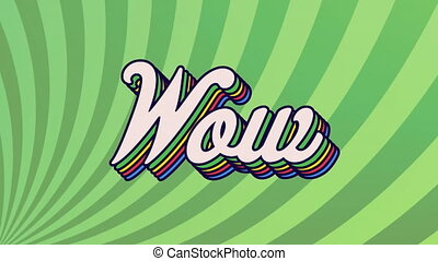 Animation of retro wow rainbow text over multiple green circular stripes in the background. pride retro colour and movement concept digitally generated image.