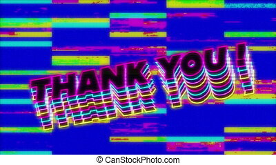 Animation of Thank you! text on screen with glitch stripes ...