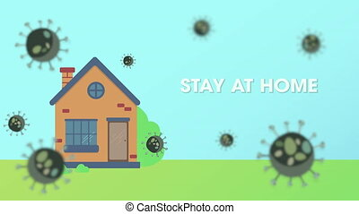 """Animation of the text """"Stay at home"""" on the background of bacteria. The house protects against the spread of the coronavirus, Covid-19 cannot enter the apartment."""