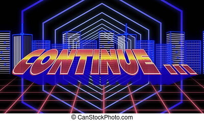Animation of the word Continue... written in red and yellow letters with glowing pulsating hexagons moving in seamless loop in hypnotic motion and blue cityscape in the background. Video computer game screen and digital interface concept digitally generated image.