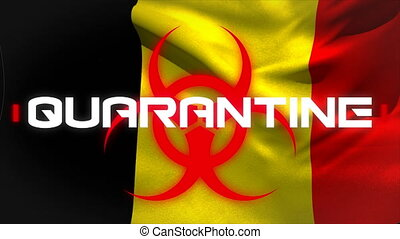Animation of the word Quarantine written in white letters over a Belgian flag in the background. Global pandemic coronavirus Covid 19 outbreak social distancing and self isolation in quarantine lockdown concept digitally generated image.