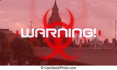 Animation of the word Warning! written over red health hazard sign with cityscape in the background.
