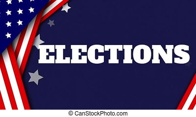 Animation of word Elections with U.S. flag and white stars ...