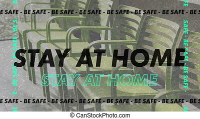 Animation of words Stay At Home and Be safe with a terrace ...