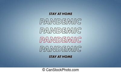 Animation of words Stay at Home and Pandemic - Animation of ...