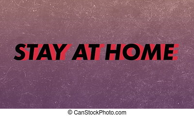 Animation of Words Stay At Home - Animation of words Be Safe...