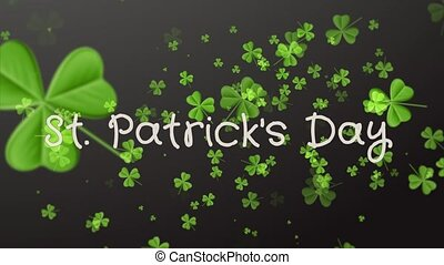 Saint Patrick's Day. Falling clover leaves over black...