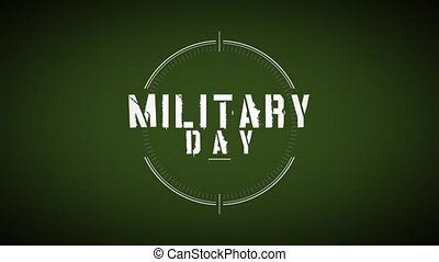 Animation text Military Day on military background with aim. Elegant and luxury dynamic style for military and warfare template