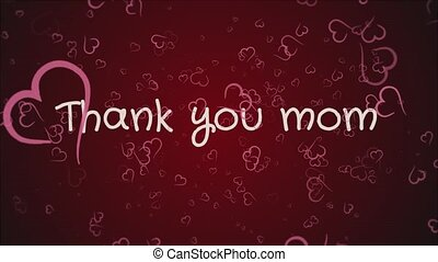 Animation Thank you mom, mother's day, greeting card,...