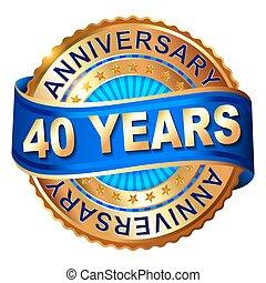 années, ribbon., doré, anniversaire, étiquette, 40