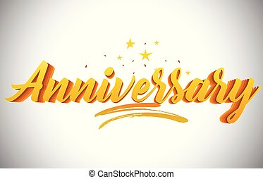 Anniversary Golden Yellow Word Text with Handwritten Gold Vibrant Colors Vector Illustration.