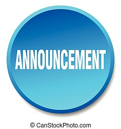 announcement blue round flat isolated push button