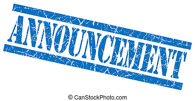 announcement blue square grungy isolated rubber stamp
