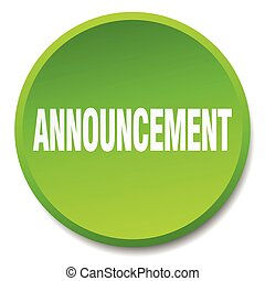 announcement green round flat isolated push button