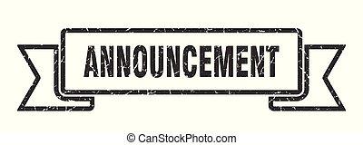 announcement grunge ribbon. announcement sign. announcement...