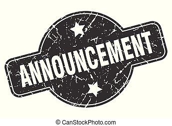 announcement round grunge isolated stamp