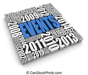 """""""EVENTS"""" 3D text surrounded by calendar dates. Part of a series."""
