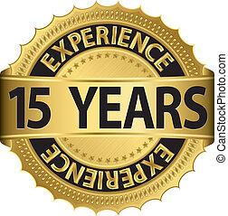 anos, experiência, 15