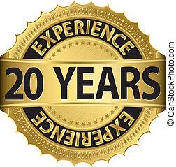 anos, experiência, 20