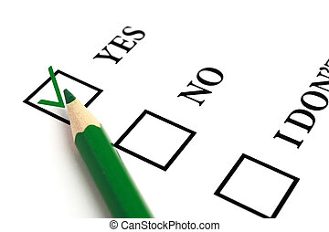 Answer Yes - Green pencil and selected tick box.