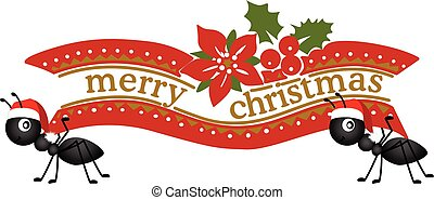Ant Carrying a Merry Christmas Banner - Scalable vectorial...