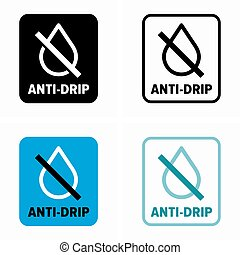 Anti drip system and item property