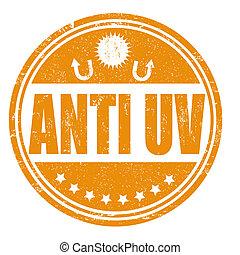 Anti UV grunge rubber stamp on white, vector illustration