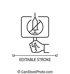 Anti vaxxer linear icon. Demonstration against covid drug injections. Placard for antivax protest. Thin line customizable illustration. Contour symbol. Vector isolated outline drawing. Editable stroke