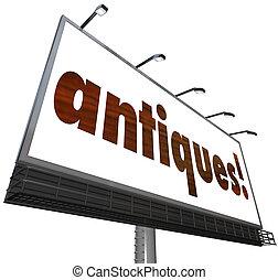 antigüidades, sinal, antigas, heirloom, mobília, mercado pulga, compra, venda, billbo