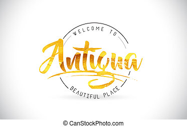 Antigua Welcome To Word Text with Handwritten Font and Golden Texture Design.