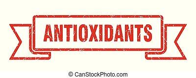 antioxidants grunge ribbon. antioxidants sign. antioxidants ...