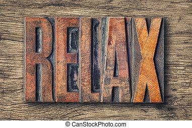 Antique letterpress wood type printing blocks - Relax