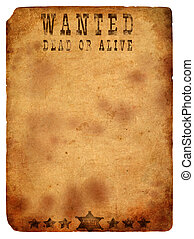 antique page - wanted dead or alive. vintage wanted poster