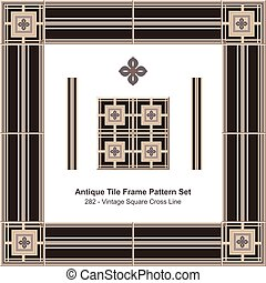 Antique tile frame pattern set Vintage Square Cross Line
