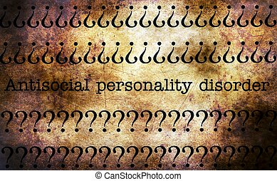 Antisocial pesonality disorder grunge concept