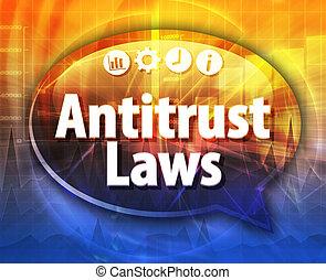 Antitrust Laws Business term speech bubble illustration -...