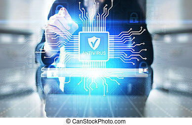 Antivirus Cyber security Data protection Technology concept on virtual screen.
