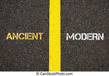Antonym concept of ANCIENT versus MODERN